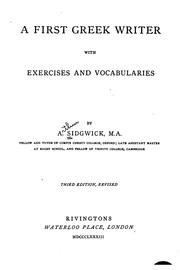 Cover of: A First Greek Writer, with Exercises and Vocabularies | Arthur Sidgwick