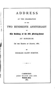 Cover of: Address at the Celebration of the Two Hundredth Anniversary of the Building of the Old Meeting ..