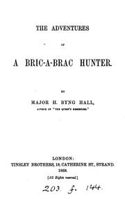 Cover of: The adventures of a bric-à-brac hunter | Herbert Byng Hall