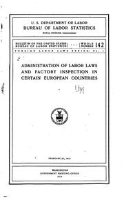 Cover of: Administration of Labor Laws and Factory Inspection in Certain European ..