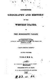 Cover of: A Condensed Geography and History of the Western States, Or the Mississippi ..