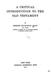 Cover of: A Critical Introduction to the Old Testament | George Buchanan Gray
