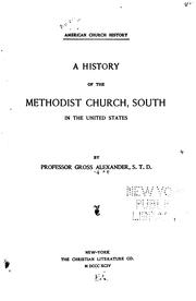 Cover of: A History of the Methodist Church, South, in the United States | Gross Alexander