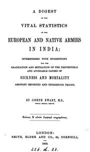 Cover of: A digest of the vital statistics of the European and native armies in India