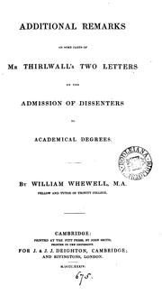 Cover of: Additional Remarks on Some Parts of Mr. Thirlwall's Two Letters on the Admission of Dissenters ..