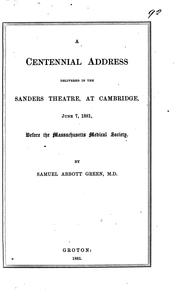 Cover of: A centennial address ... before the Massachusetts medical society