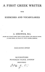 Cover of: A first Greek writer, with exercises. [With] Key | Arthur Sidgwick
