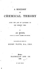Cover of: A history of chemical theory from the age of Lavoisier to the present time