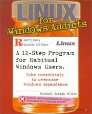 Cover of: Linux for Windows Addicts | Michael Joseph Miller