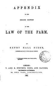Cover of: A Digest of Cases Connected with the Law of the Farm: Including the Agricultural Customs of ... | Henry Hall Dixon