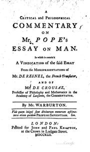 Cover of: A Critical and Philosophical Commentary on Mr. Pope's Essay on Man: In which ..