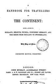 Cover of: A hand-book for travellers on the continent. [1st] [2 issues of the 16th and ... | John Murray