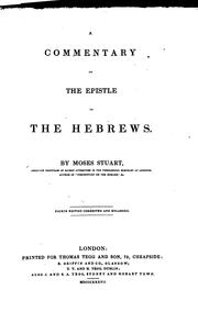Cover of: A commentary on the Epistle to the Hebrews. Republ. under the care of E. Henderson