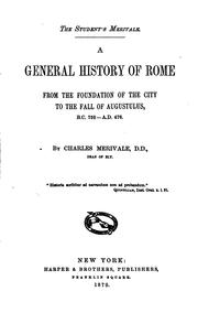 Cover of: A General History of Rome from the Foundation of the City to the Fall of ..