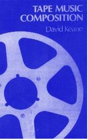 Tape music composition by David Keane