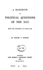 Cover of: A handbook to political questions of the day: And the Arguments on Either Side