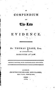A compendium of the law of evidence by Thomas Peake