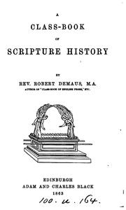Cover of: A class-book of Scripture history | Robert Demaus
