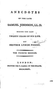 Cover of: Anecdotes of the Late Samuel Johnson, LL.D: During the Last Twenty Years of ..