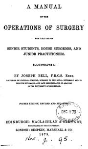 Cover of: A manual of the operations of surgery | Joseph Bell