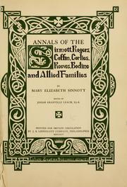 Cover of: Annals of the Sinnott, Rogers, Coffin, Corlies, Reeves, Bodine and allied families | Mary Elizabeth Sinnott