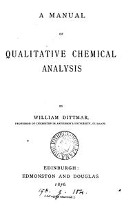 Cover of: A manual of qualitative chemical analysis. [With] Tables | William Dittmar