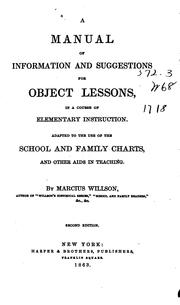 Cover of: A Manual of Information and Suggestions for Object Lessons, in a Course of Elementary ..