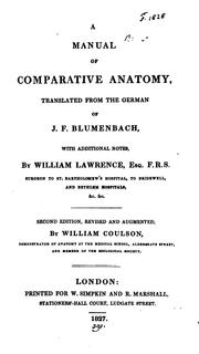 Cover of: A manuel of comparative anatomy, revised and augmentedby W.Coulson