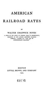 Cover of: American Railroad Rates | Walter Chadwick Noyes