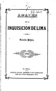 Cover of: Anales de la Inquisición de Lima: Estudio histórico