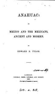 Cover of: Anahuac: or, Mexico and the Mexicans, ancient and modern