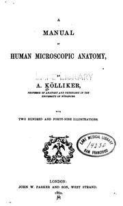 Cover of: A Manual of human microscopic anatomy | Albert Kölliker