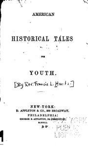 Cover of: American Historical Tales for Youth | Francis Lister Hawks