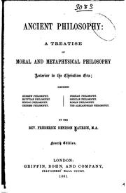 Cover of: Ancient Philosophy: A Treatise of Moral and Metaphysical Philosophy Anterior ..
