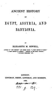 Cover of: Ancient history of Egypt, Assyria and Babylonia | Elizabeth Missing Sewell
