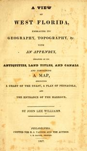 Cover of: A view of West Florida, embracing its geography, topography, &c by John Lee Williams