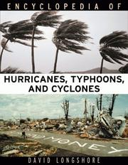 Cover of: Encyclopedia of hurricanes, typhoons, and cyclones | David Longshore