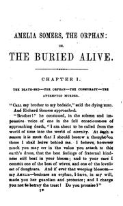 Cover of: Amelia Somers, the Orphan: Or, The Buried Alive!