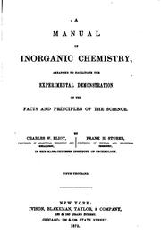 Cover of: A manual of inorganic chemistry: arranged to facilitate the experimental demonstration of the facts and principles of the science