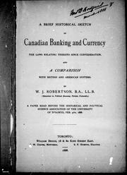 A brief historical sketch of Canadian banking and currency