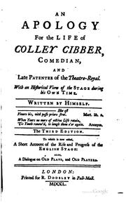 Cover of: An Apology for the Life of Colley Cibber, Comedian, and Late Patentee of the ..