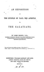 Cover of: An exposition of the Epistle of Paul ... to the Galatians | John Brown