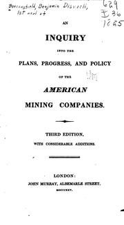Cover of: An Inquiry Into the Plans, Progress, and Policy of the American Mining Companies