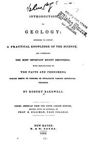 Cover of: An Introduction to Geology: Intended to Convey a Practical Knowledge of the Science, and ..