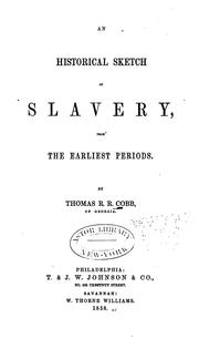 Cover of: An Historical Sketch of Slavery: From the Earliest Period | Thomas Read Rootes Cobb
