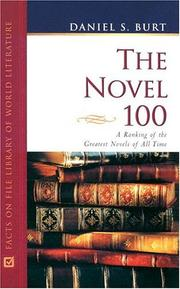 Cover of: The novel 100 | Daniel S. Burt
