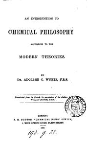 Cover of: An introduction to chemical philosophy, according to the modern theories, tr. from [Leçons de ..