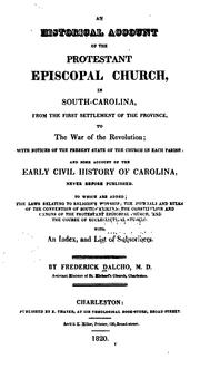 Cover of: An Historical Account of the Protestant Episcopal Church in South-Carolina: From the First ..