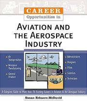 Cover of: Career Opportunities in Aviation and the Aerospace Industry (Career Opportunities) | Susan Echaore-McDavid
