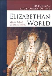 Cover of: Historical dictionary of the Elizabethan world